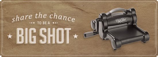 Last Chance to get a FREE Big Shot - Nutz about Stamping