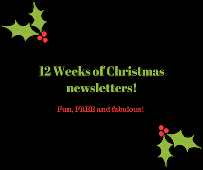 12 Weeks of Christmasnewsletters!