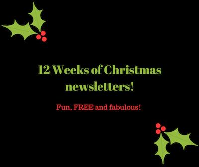 12 Weeks of Christmasnewsletters!